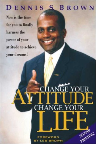 9781885640895: Change Your Attitude, Change Your Life