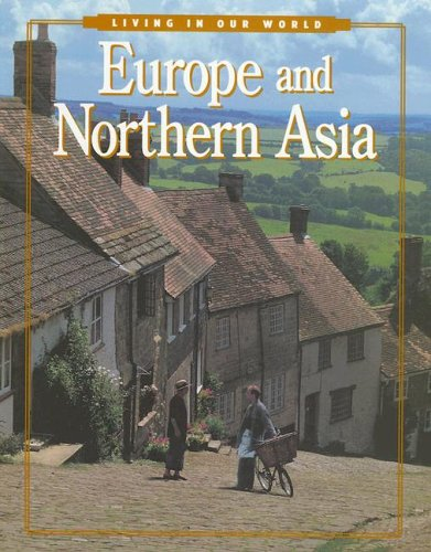 Europe and Northern Asia (Living in Our: Charles Higgins, Regina