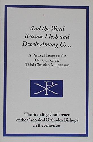 9781885652485: And the Word Became Flesh and Dwelt Among Us