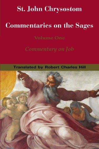 St. John Chrysostom: Commentary on the Sages: Commentary on Job (St. John Chrysostom: Commentaries ...