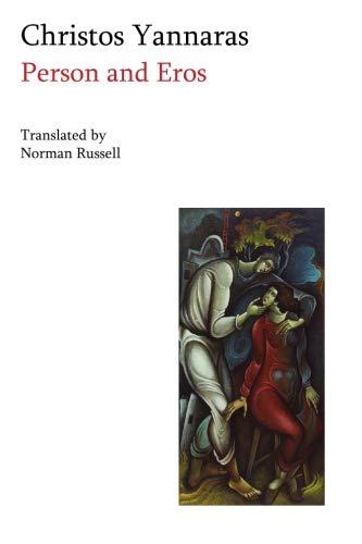 Person and Eros: Chrestos Giannaras; Christos Yannaras; Trans. Norman Russell
