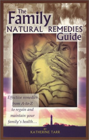 9781885653192: The Family Natural Remedies Guide