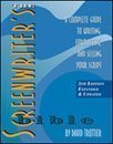 9781885655035: The screenwriter's bible: A complete guide to writing, formatting, and selling your spec script