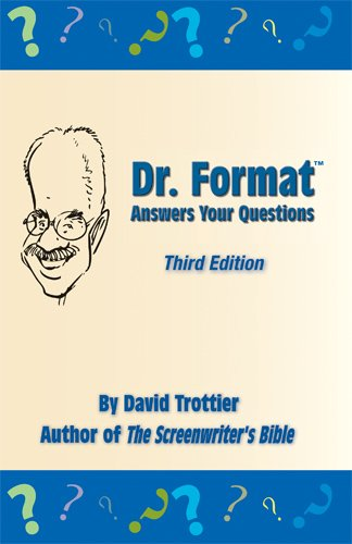 Dr. Format Answers Your Questions, Third Edition: Trottier, David
