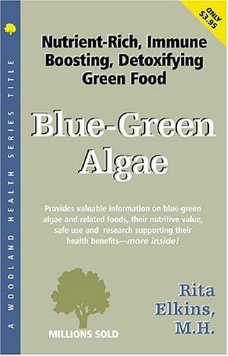 9781885670182: Blue-Green Algae (Woodland Health Series)
