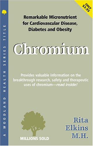 Chromium (Woodland Health): Woodland Publishing