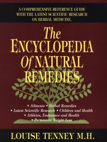 The Encyclopedia of Natural Remedies: Tenney, Louise