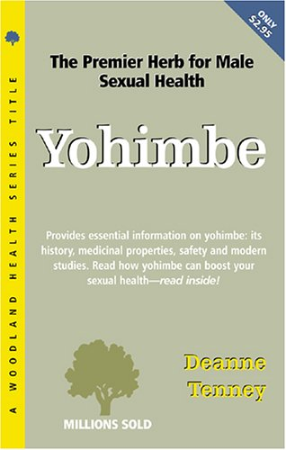 9781885670700: Yohimbe (The Woodland Health Ser)