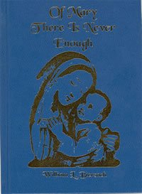 Of Mary There Is Never Enough: Biersach, William L.