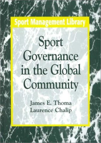 9781885693037: Sport Governance in the Global Community (Sport Management Library)