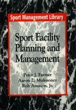 Sport Facility Planning and Management (Cornell East Asia Series,): Farmer, Peter J.