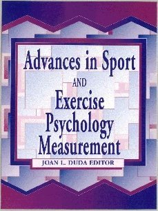 9781885693112: Advances in Sport and Exercise Psychology Measurement