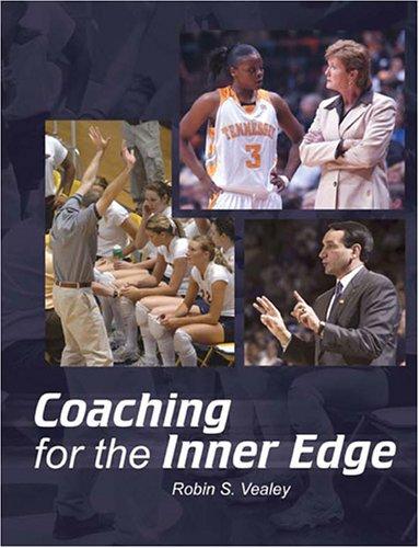 Coaching for the Inner Edge: Robin S. Vealey
