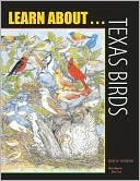 9781885696175: Learn about Texas Birds (Learn About Series)