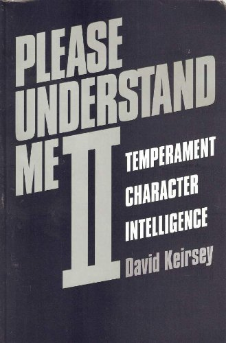 9781885705020: Please Understand Me II: Temperament, Character, Intelligence