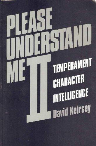 Please Understand Me II : Temperament, Character,: David Keirsey