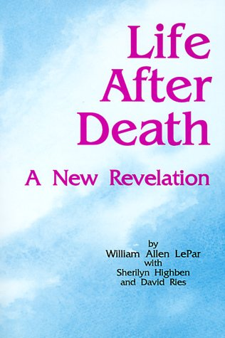 9781885728005: Life After Death: A New Revelation