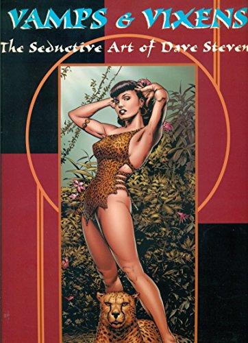 9781885730107: Vamps & Vixens: The Seductive Art of Dave Stevens