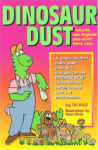 Dinosaur Dust: Natures Own Bugicide: Tui Rose
