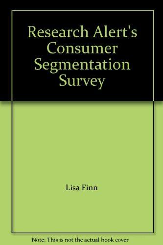 9781885747877: Research Alert's Consumer Segmentation Survey