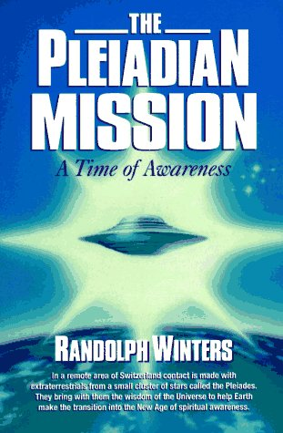 The Pleiadian Mission. A Time of Awareness.