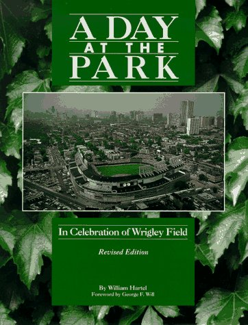 A Day at the Park; in Celebration of Wrigley Field: Hartel, William