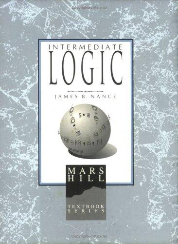 9781885767134: Intermediate Logic: Student (1st edition)