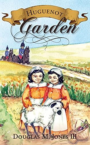 9781885767219: Huguenot Garden