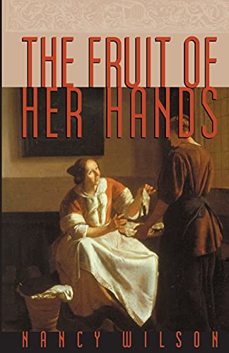 9781885767349: The Fruit of Her Hands: Respect and the Christian Woman