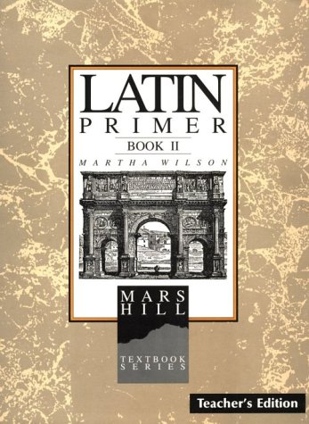 9781885767448: Latin Primer II: Teacher's Edition