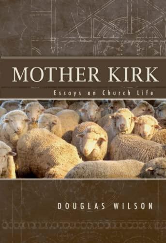 9781885767721: Mother Kirk: Essays on Church Life