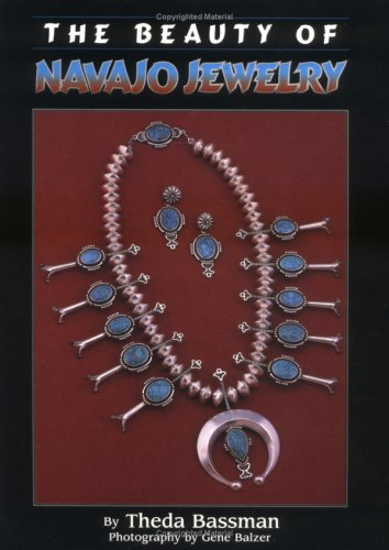 The Beauty of Navajo Jewelry (Jewelry Crafts) 9781885772022 The Beauty of Navajo Jewelry (Jewelry Crafts)