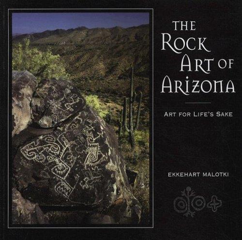 9781885772381: The Rock Art of Arizona: Art for Life's Sake
