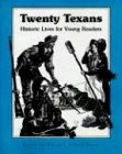 9781885777089: Twenty Texans: Historic Lives for Young Readers