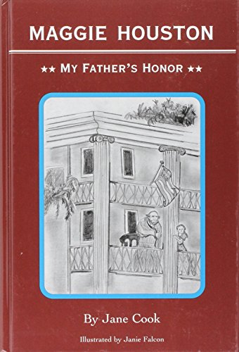 Maggie Houston: My Father's Honor