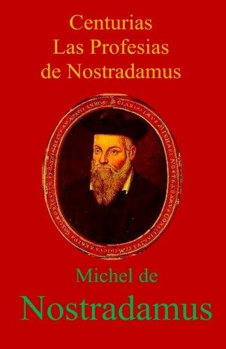 9781885778215: Centurias Las Profesias de Nostradamus (Spanish Edition)