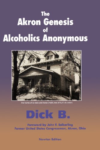 9781885803177: The Akron Genesis of Alcoholics Anonymous
