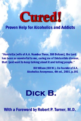 9781885803962: Cured! Proven Help for Alcoholics and Addicts