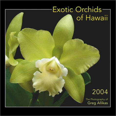 9781885804068: Exotic Orchids of Hawaii 2004 Wall Calendar