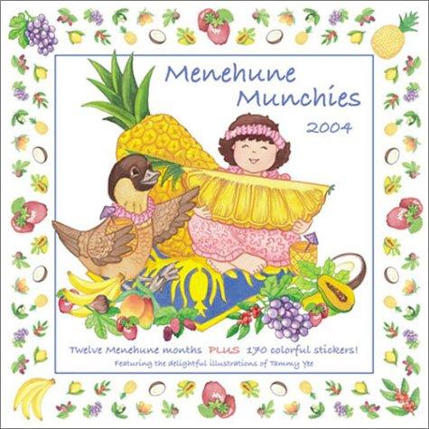 9781885804570: Menehune Munchies 2004 Calendar with Stickers