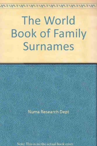 9781885808004: The World Book of Family Surnames