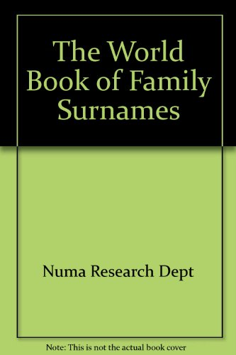 9781885808011: The World Book of Family Surnames
