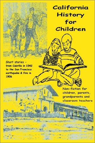 9781885852120: California History for Children