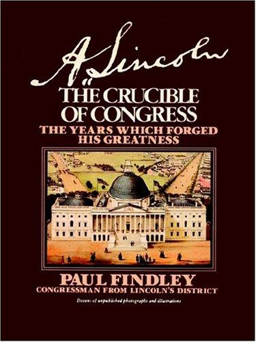 9781885852410: A. Lincoln: The Crucible of Congress