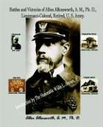 9781885852427: Battles and Victories of Allen Allensworth, A.M., Ph.D., Lieutenant-Colonel, Retired, U.S. Army