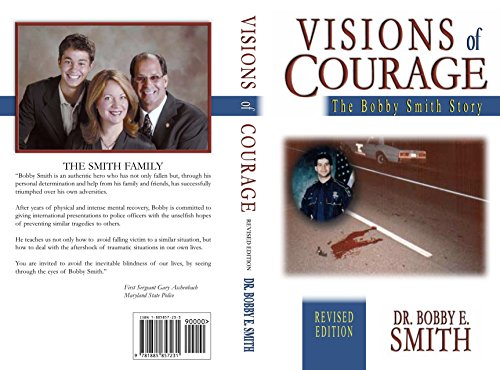 Visions of Courage: The Bobby Smith Story: Bobby E. Smith