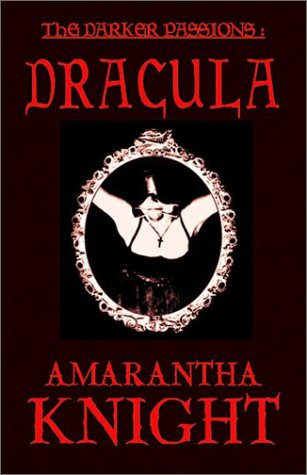 9781885865342: The Darker Passions: Dracula