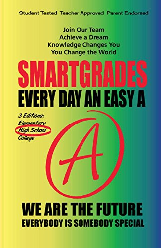 9781885872968: SMARTGRADES EVERY DAY AN EASY A: High School Edition WORLD PREMIERE (10 Esoteric Laws of Creativity)