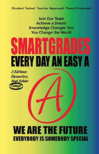 9781885872982: SMARTGRADES EVERY DAY AN EASY A: College Edition - WORLD PREMIER! ( Ten Esoteric Laws of Creativity)