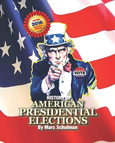 9781885881199: A History of American Presidential Elections: From George Washington to Barack Obama